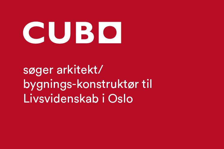 Cubo-søger-arkitekt-bygnings-konstruktoer-til-livsvidenskab-i-oslo@2x